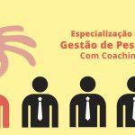 Especialização em Gestão de Pessoas com Coaching